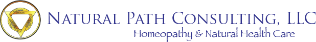 Natural Path Consulting, LLC • Homeopathy & Natural Health Care